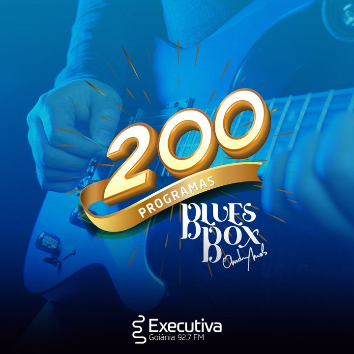 Blues Box - Rádio Executiva - 05 de Setembro de 2020