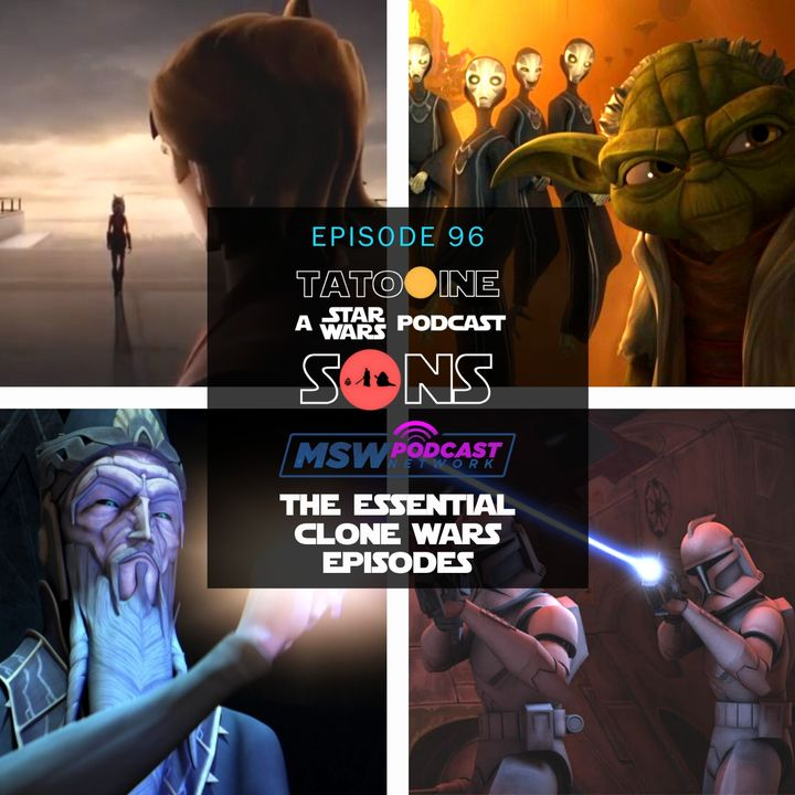 The Essential Clone Wars Episodes