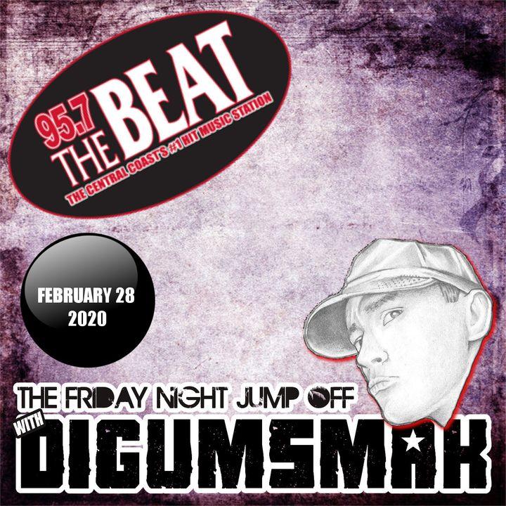 KPAT 95.7 THE BEAT .. The Friday Night Jump Off .. digumsmak .. 2-28-2020
