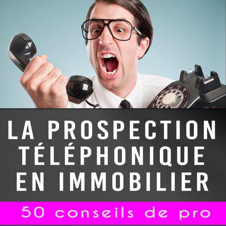 📲 La prospection téléphonique 50 conseils