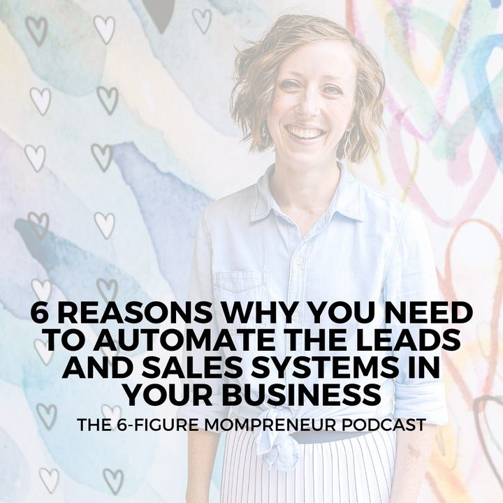 6 reasons why you need to automate the leads and sales systems in your business