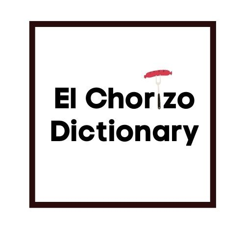 El Chorizo Dictionary