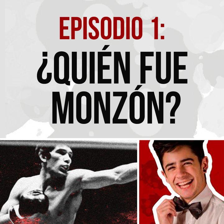 Episodio 1: ¿Quién Fue Carlos Monzón?