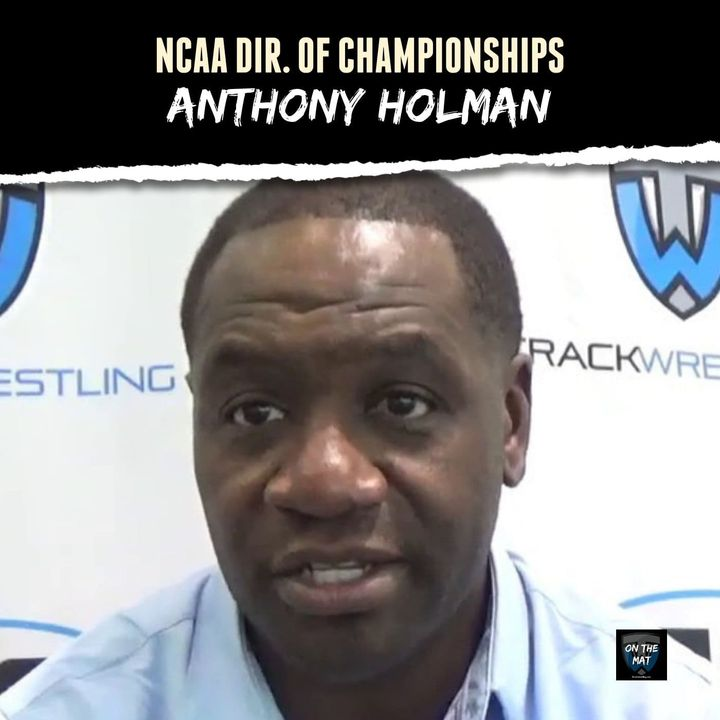 Anthony Holman, NCAA Managing Director of Championships - OTM612