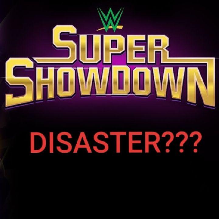 Was WWE Super Showdown A DISASTER? | Slam Talk