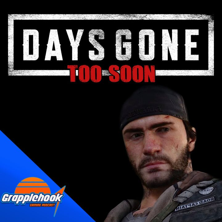 Episode 33 - The Days Are Gone.