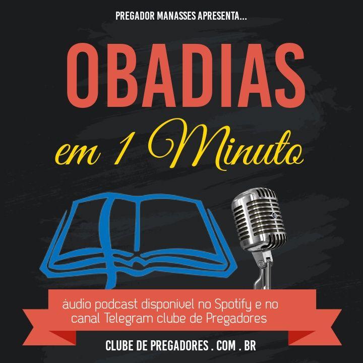 Bíblia em 1 Minuto EP37 - Obadias