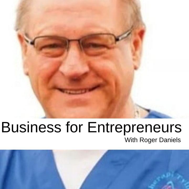 Business for Entrepreneurs Roger Daniels