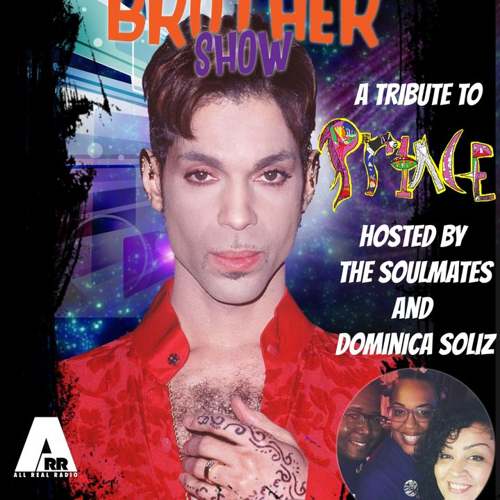The Soul Brother Show Celebrates PRINCE!