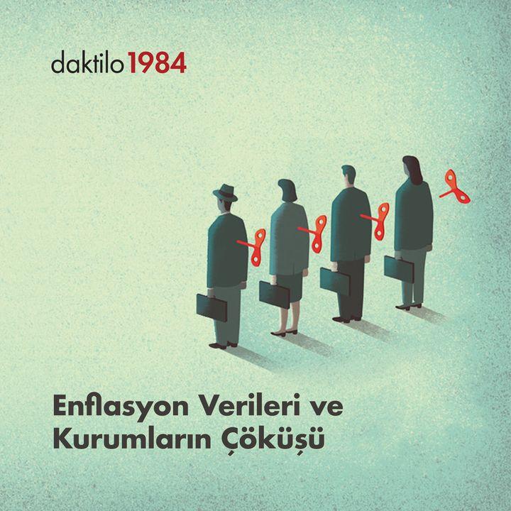 Enflasyon Verileri ve Kurumların Çöküşü   Birol Aydemir & Enes Özkan   Varsayılan Ekonomi #21