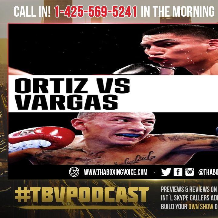 ☎️Vergil Ortiz vs Samuel Vargas🔥Officially Set for July 24😱Who You Got❓