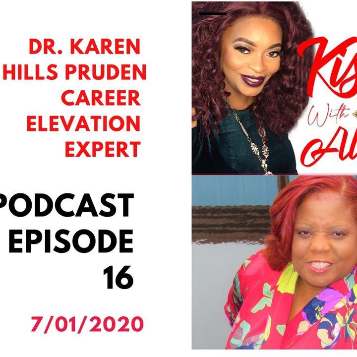 KISSS Conversation With Career Elevation Expert Dr. Karen Hills Pruden