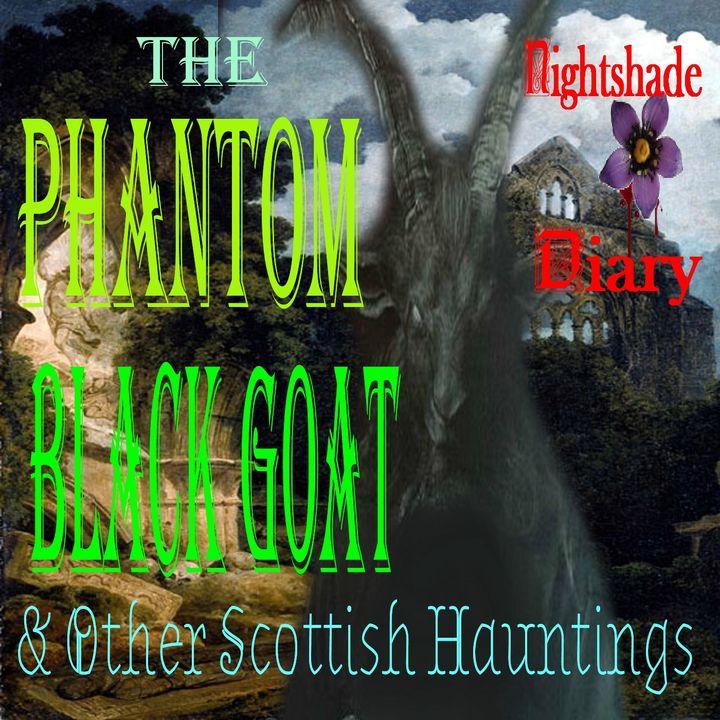 The Phantom Black Goat and Other Scottish Hauntings | Podcast