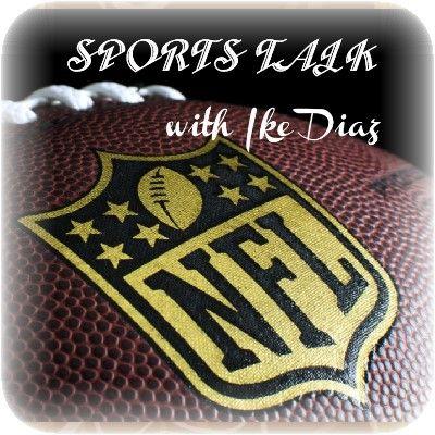 SPORTS TALK with Ike Diaz