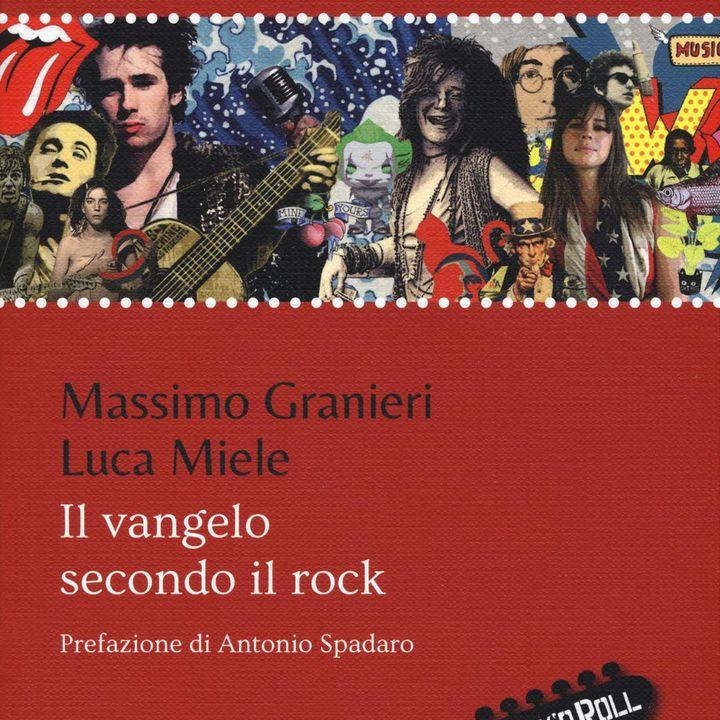 """Luca Miele """"Il vangelo secondo il rock"""""""