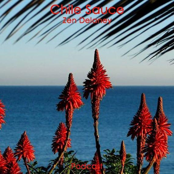 Chile Sauce of Zen Delaney on Lingo Radio Monday 7 September 2020