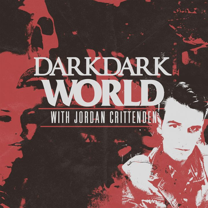Dark Dark World - A True Crime Podcast