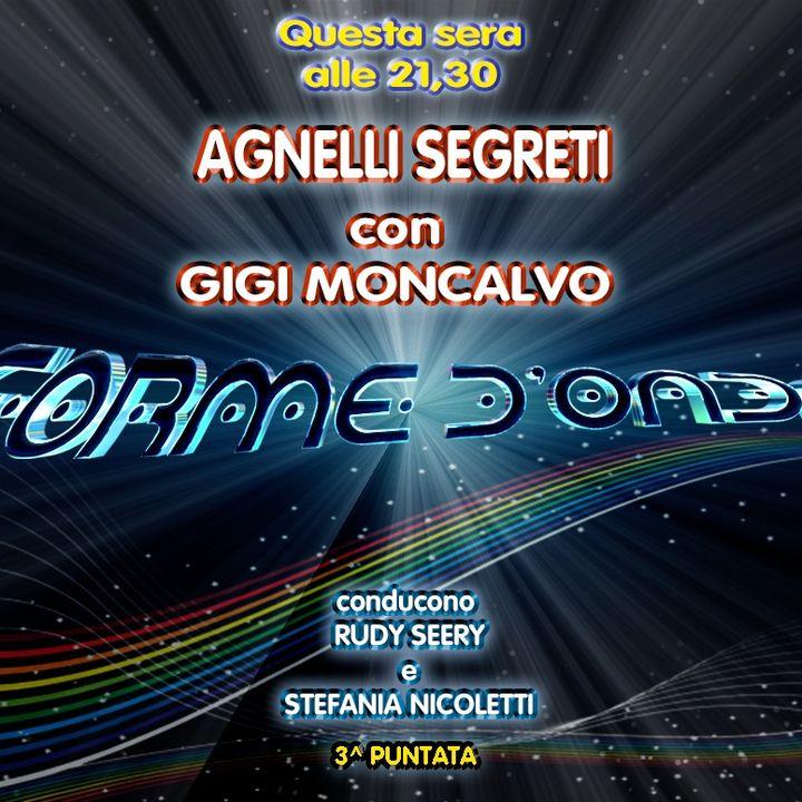 Forme d'Onda - Gigi Moncalvo - Agnelli Segreti - 18-10-2018