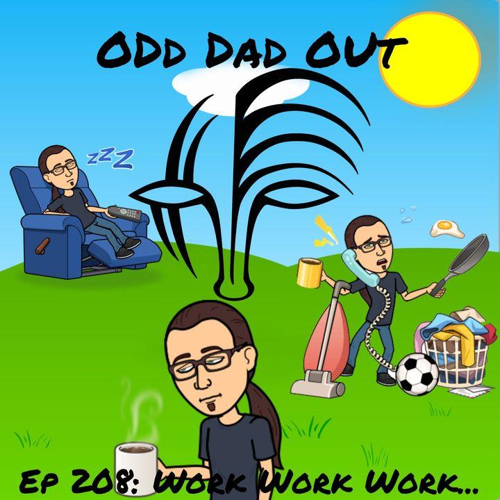 Work Work Work... :ODO 208
