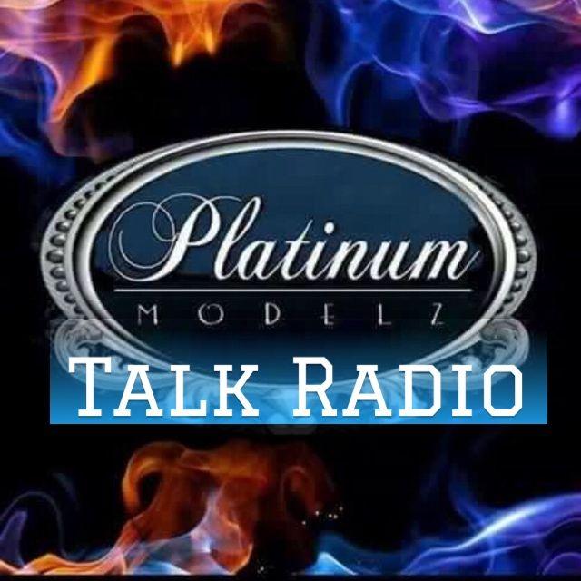 Platinum Modelz Talk Radio