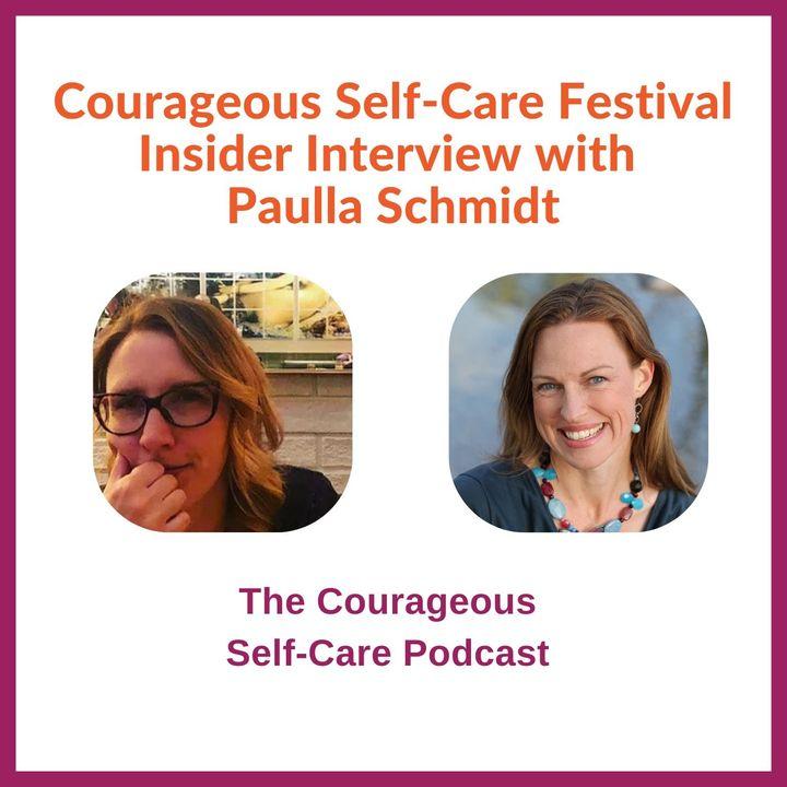 Self-Care Festival Insider Interview with Paulla Schmidt