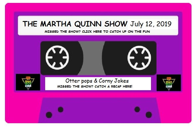 The Martha Quinn Show-Otter Pops, Rev Run at the Airport & Corny Jokes