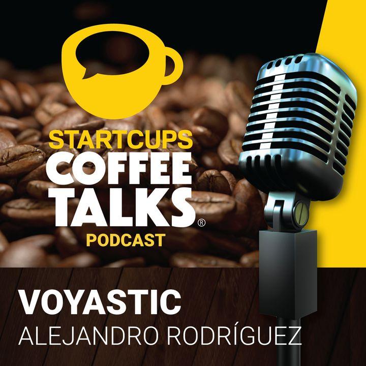 Voyastic, un viaje a la tecnología del futuro | STARTCUPS®