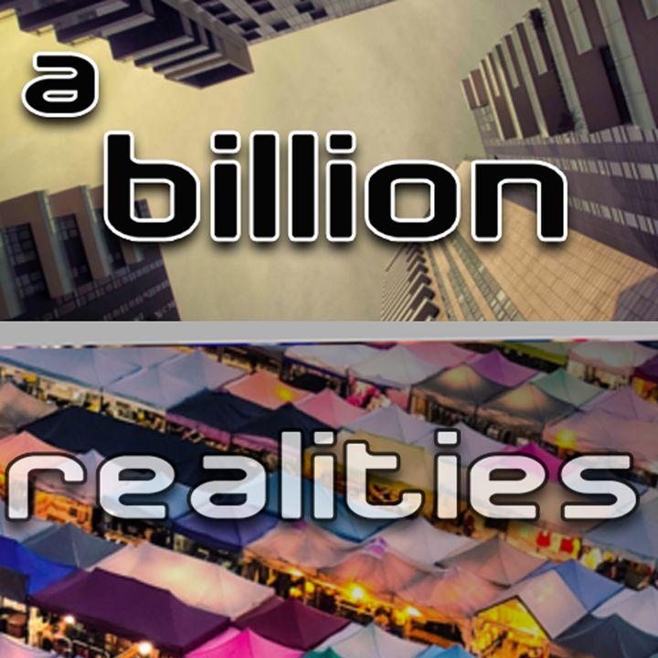 A Billion Realities