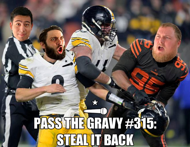 Pass The Gravy #315: Steal It Back