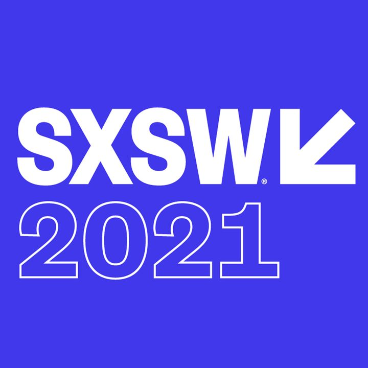Special Report: SXSW 2021 Day 2