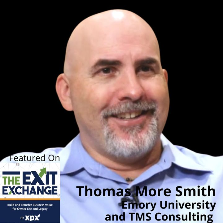 Thomas Smith, Emory University & TMS Consulting (The Exit Exchange, Episode 2)