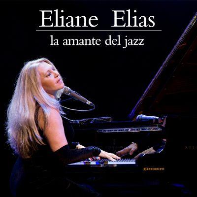 Eliane Elias, la amante del jazz - 01