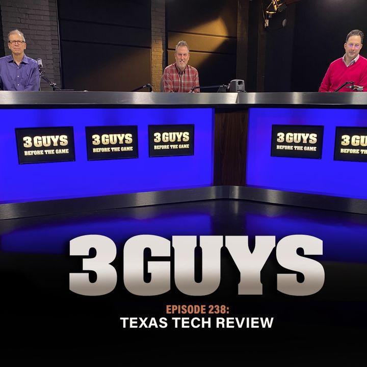 Texas Tech Review with Tony Caridi, Brad Howe and Hoppy Kercheval