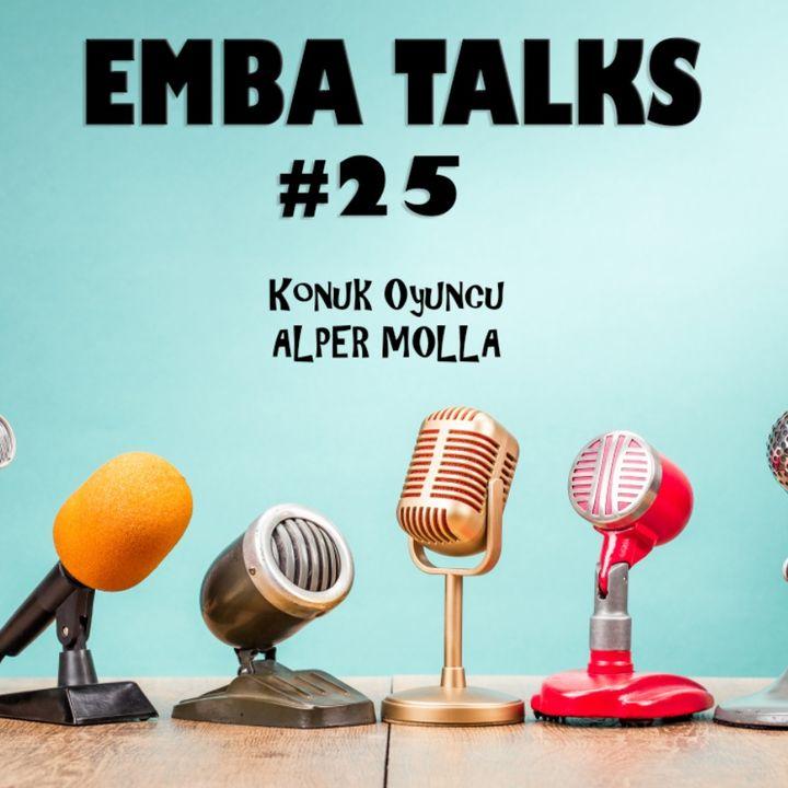 EMBA Talks #25 - Alper Molla