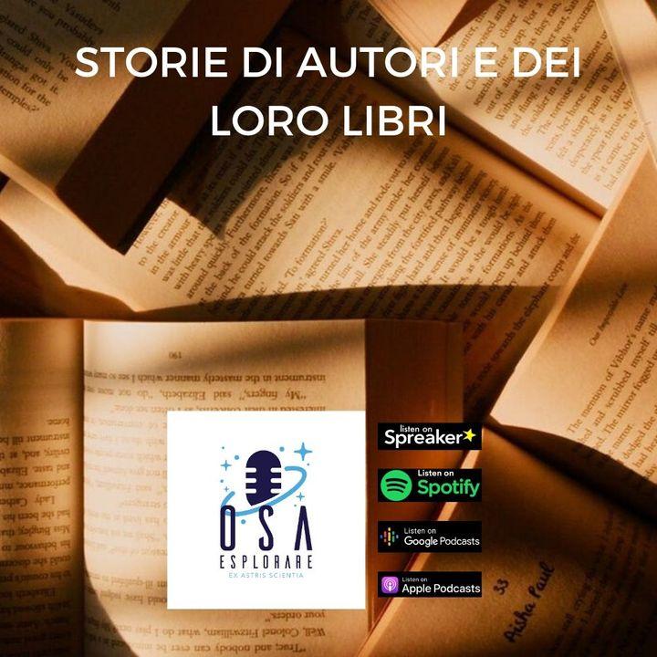 Storie di Autori e dei loro Libri. Con Costanza Rizzacasa d'Orsogna
