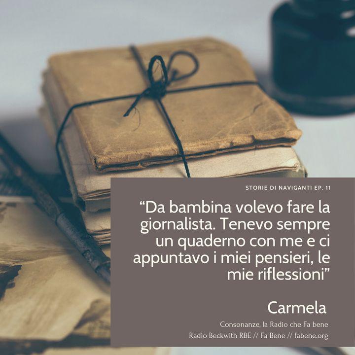 Storie di Naviganti - Ep. 11 - Carmela - Parole ad Alto Impatto Umano