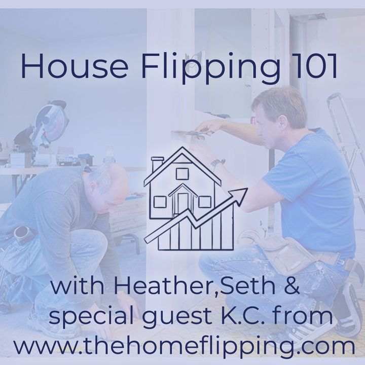 House Flipping 101 with KC