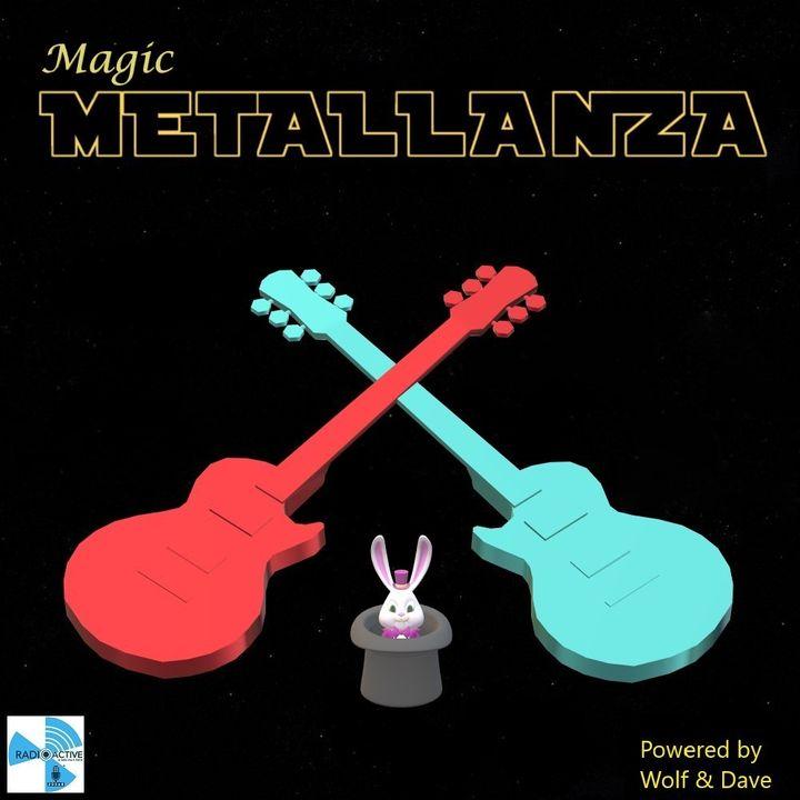 Metallanza Magic 05.05.2020