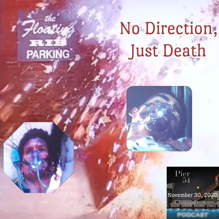 Episode 182: No Direction, Just Death