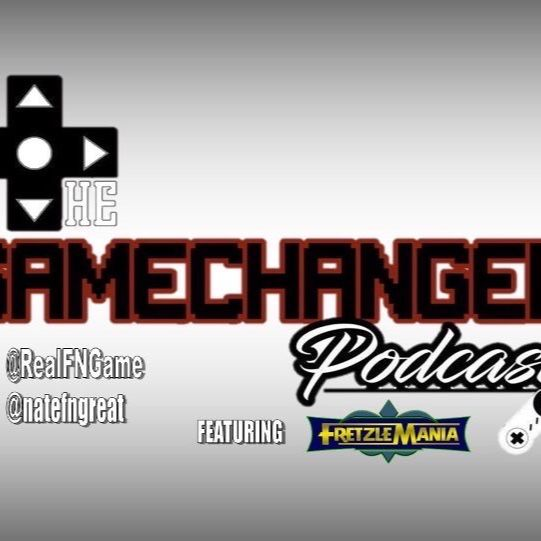 The Game Changer Podcast Presents One Final Chapter Of WAR!