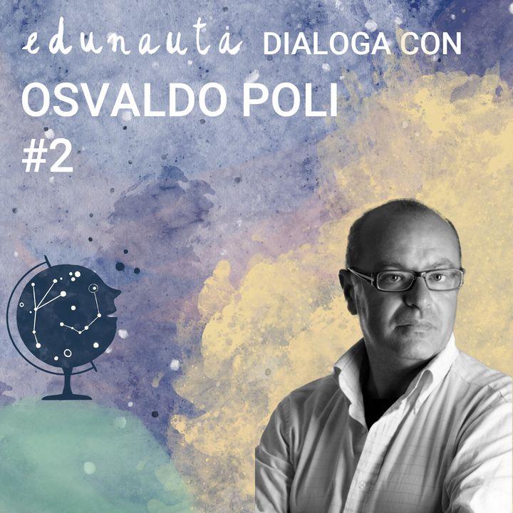 Come educare al senso di responsabilità con Osvaldo Poli