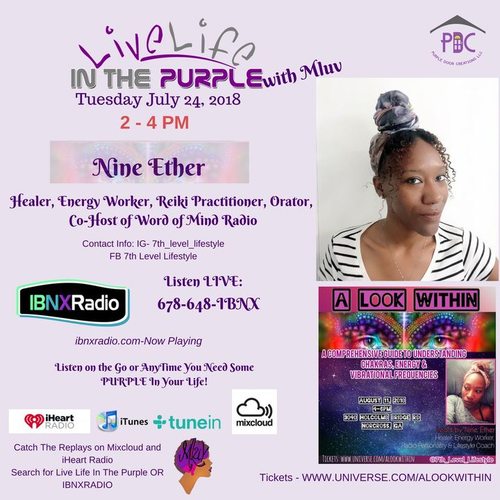 Live Life In The Purple with MLuv - Guest Nine Ether - Segment Only1Speaks