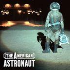 TPB: The American Astronaut