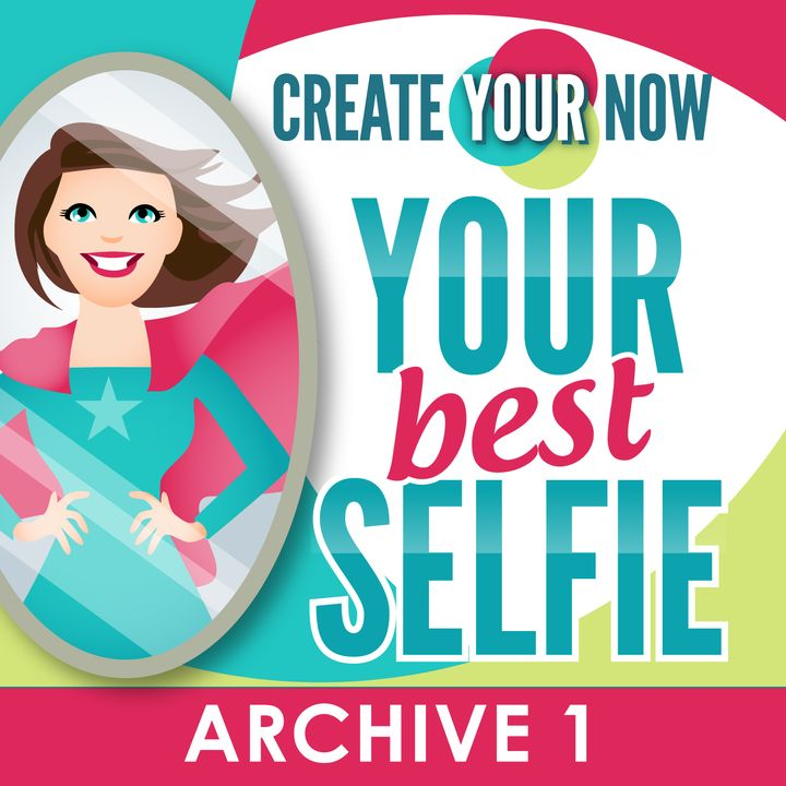Create Your Now ARCHIVE 1