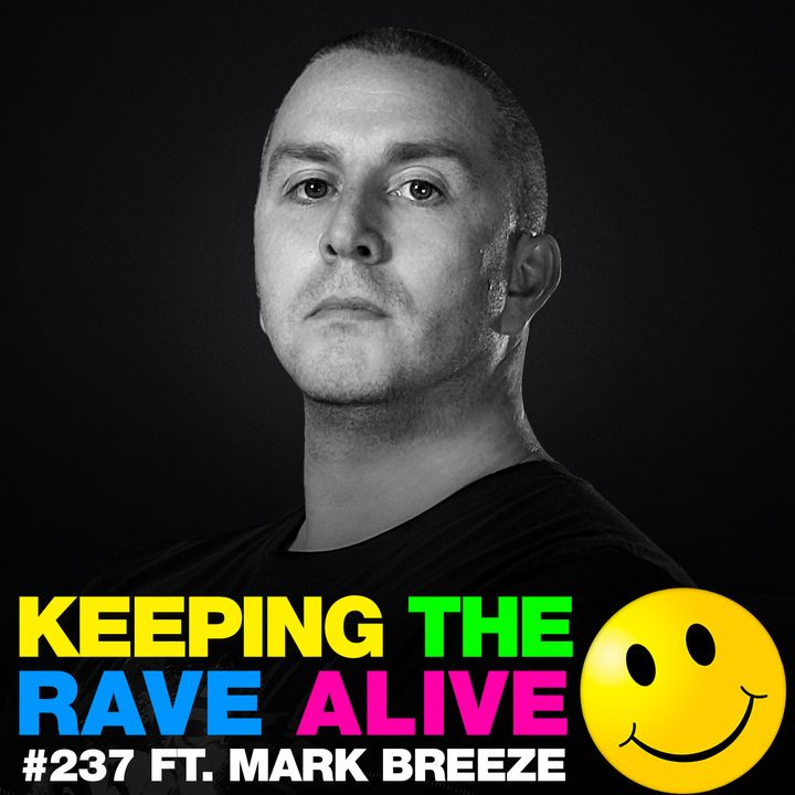 Episode 237: feat Mark Breeze!