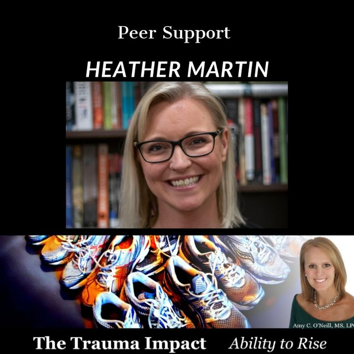 Peer Support with Heather Martin