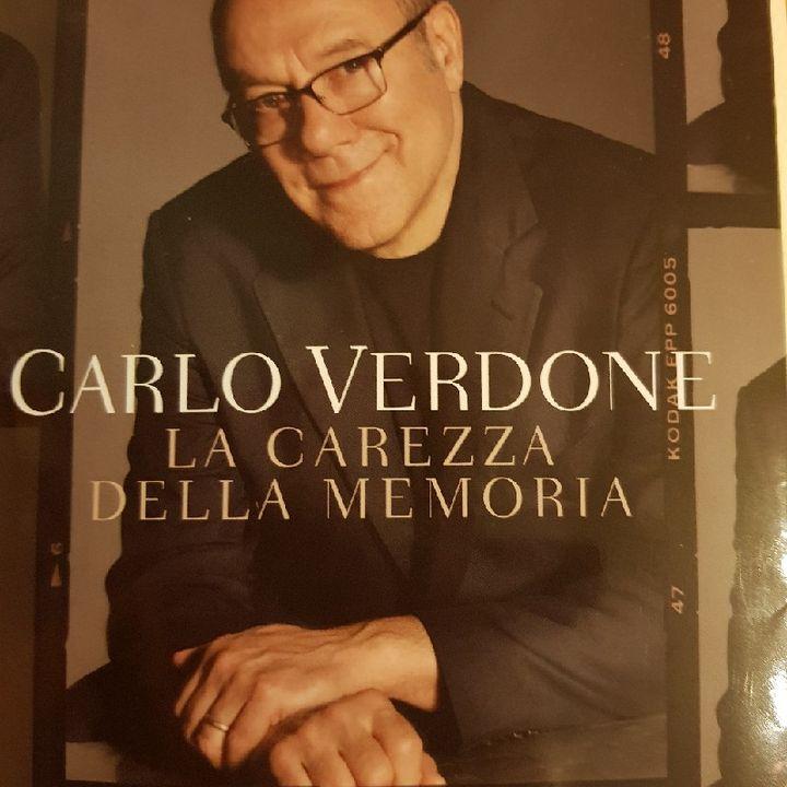 Carlo Verdone: La Carezza della Memoria - Il Colore Dei Ricordi