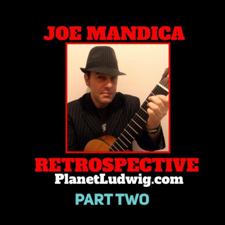 Steve Ludwig's Classic Pop Culture # 137 Part Two - A JOE MANDICA RETROSPECTIVE