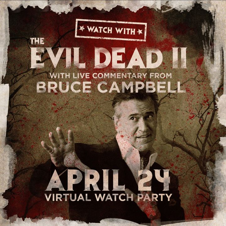 Special Report: Bruce Campbell's Evil Dead II Watch Party