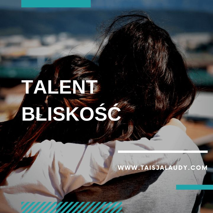 Talent Bliskość  - Test GALLUPa, Clifton StrengthsFinder 2.0
